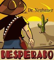 Dr. Neubauer Belag Desperado